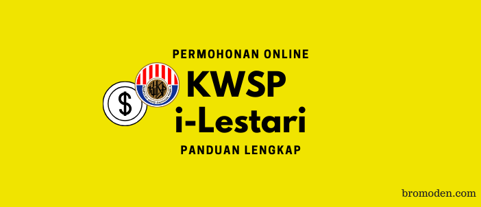 Permohonan pengeluaran kwsp i-lestari online