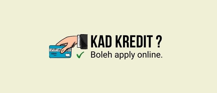 Apply kad kredit online