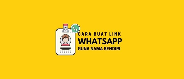 Cara Buat Link WhatsApp dengan Nama Sendiri