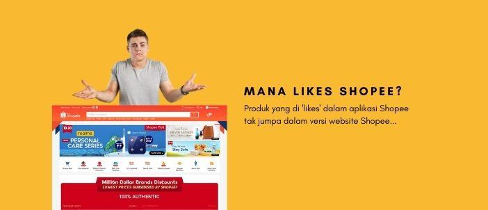 Dimana Likes Shopee untuk versi laman web?